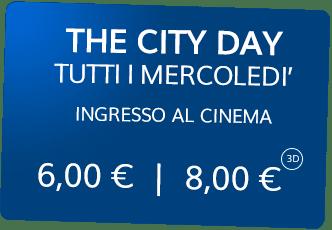 Al cinemaCity il mercoledì il biglietto costa 6,00 uro